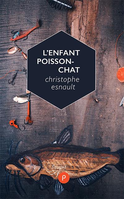 Christophe Esnault  l'enfant poisson-chat