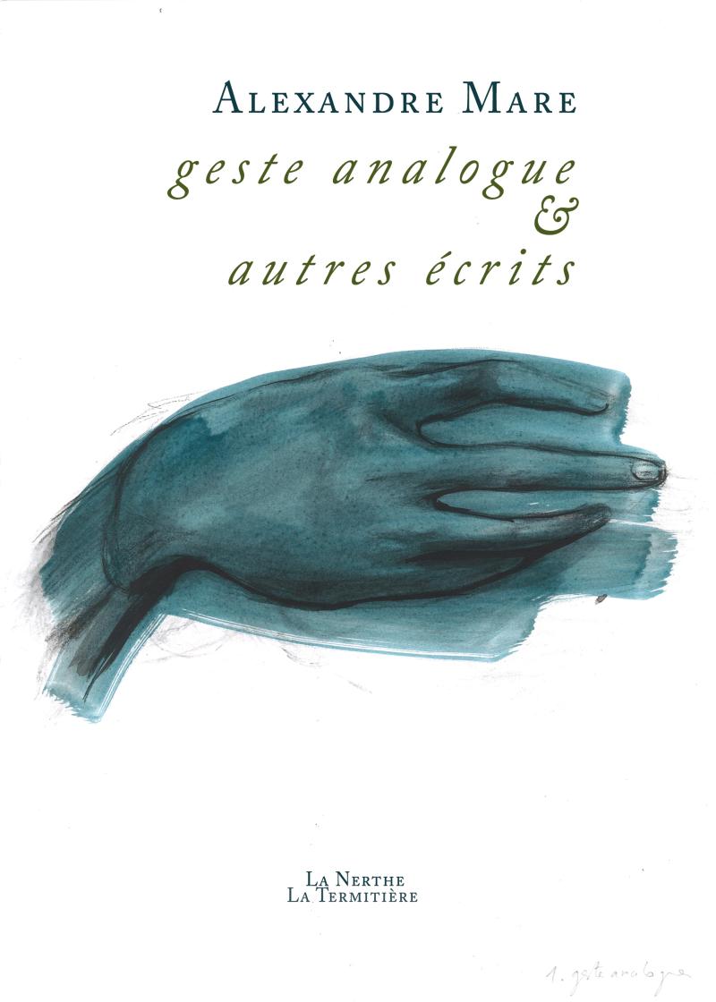 Alexandre Mare  gesta analogue et autres écrits