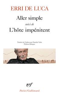 Erri De Luca  Aller simple suivi de l'hôte impénitent