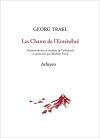 Georg Trakl  Chants de l'Enténébré