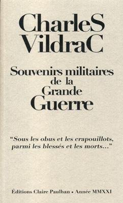Charles Vildra  souvenirs de la Grande Guerre