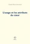 Claude Royet-Journoud  usage et attributs du coeur