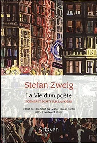 Stefan Zweig  La Vie d'un poète