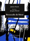 James Sacré  broussaille de bleux