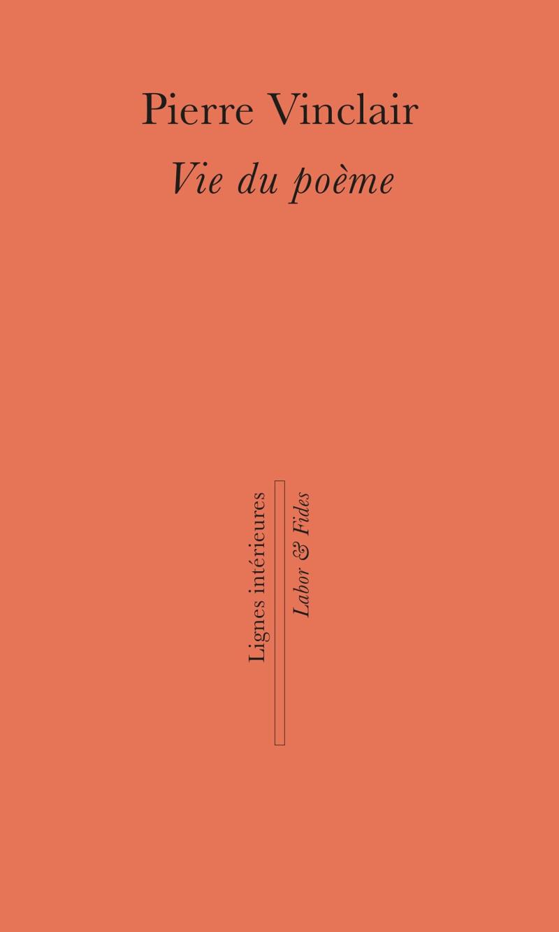Pierre Vinclair  Vie du poème