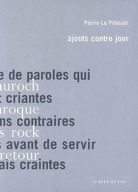 Pierre Le Pillouër  ajouts contre jour