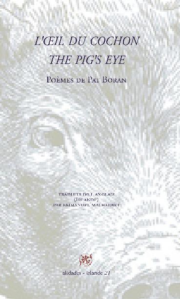 Pat Boran  l'oeil du cochon