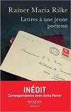 Rainer Marie Rilke  Lettres à une jeune poétesse