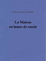 Baros_la_maison_en_lames_de_rasoir